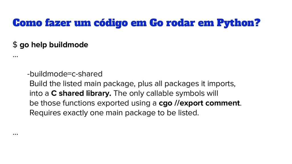 Como fazer um código em Go rodar em Python? $ g...