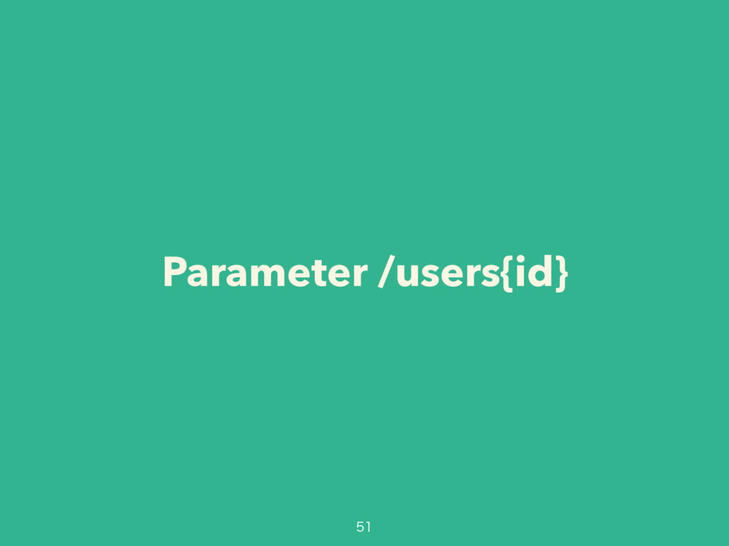 Parameter /users{id}