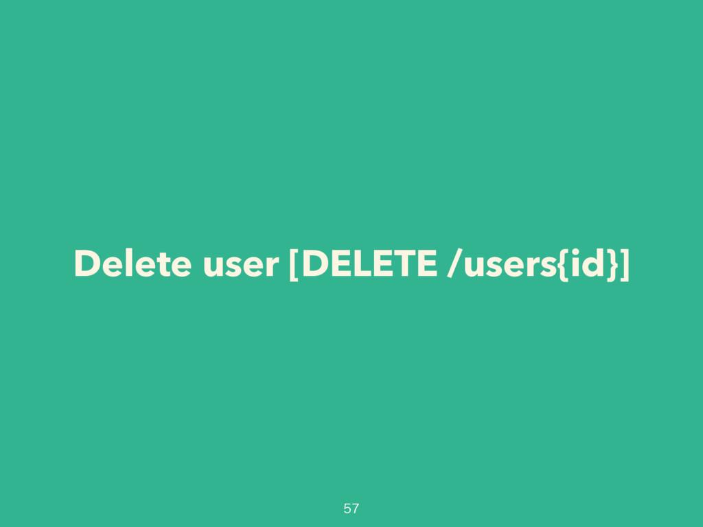 Delete user [DELETE /users{id}]