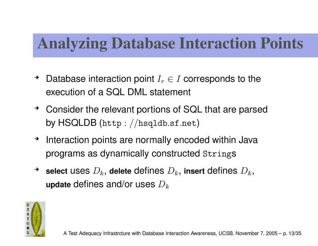 Analyzing Database Interaction Points Database ...