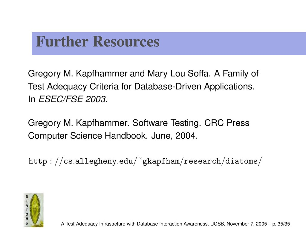 Further Resources Gregory M. Kapfhammer and Mar...