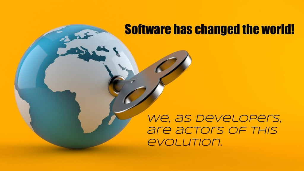 Software has changed the world! We, as develope...