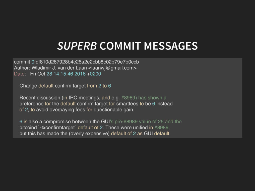 SUPERB COMMIT MESSAGES commit 0fdf810d267928b4c...