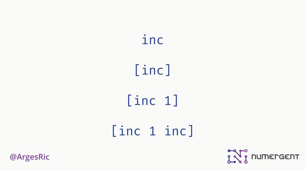 @ArgesRic inc [inc] [inc 1] [inc 1 inc]