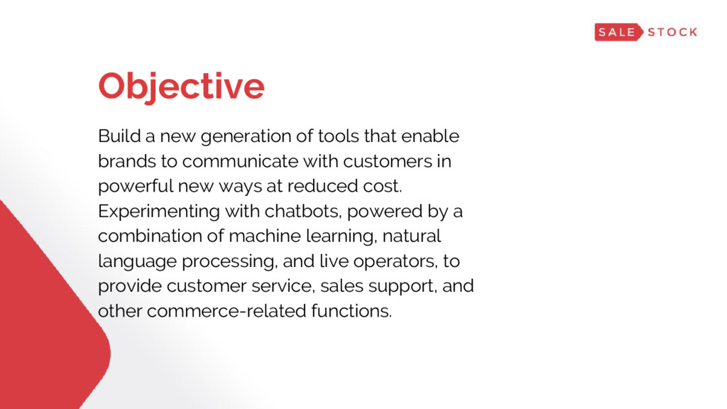 Objective Build a new generation of tools that ...