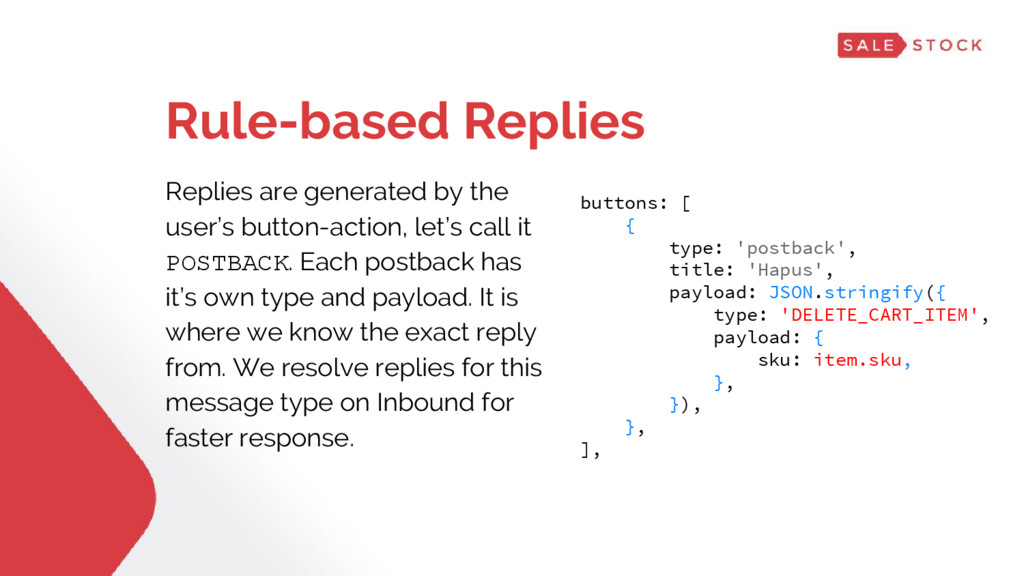 Rule-based Replies Replies are generated by the...