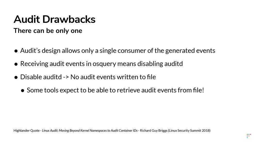 Audit Drawbacks There can be only one • Audit's...