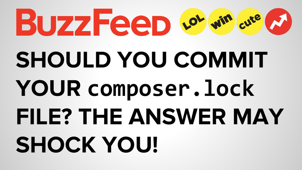 SHOULD YOU COMMIT YOUR composer.lock FILE? THE ...