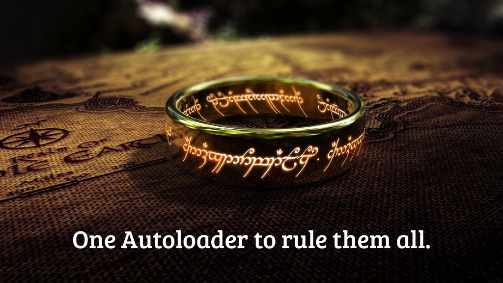 One Autoloader to rule them all.