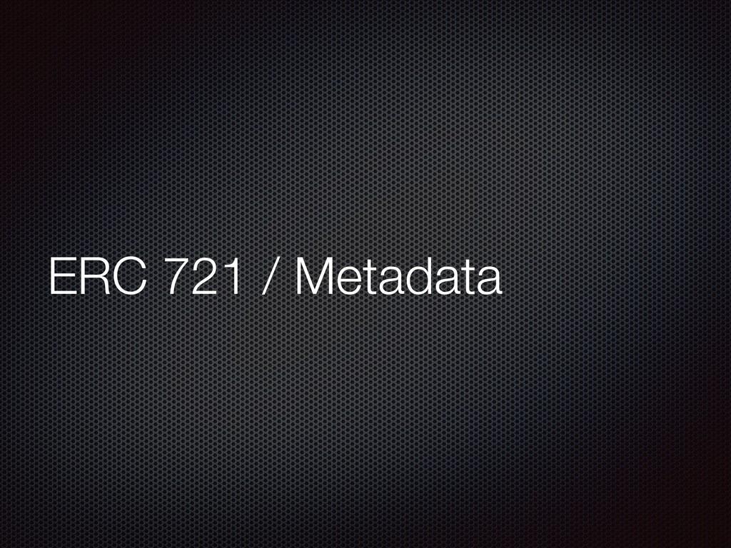 ERC 721 / Metadata