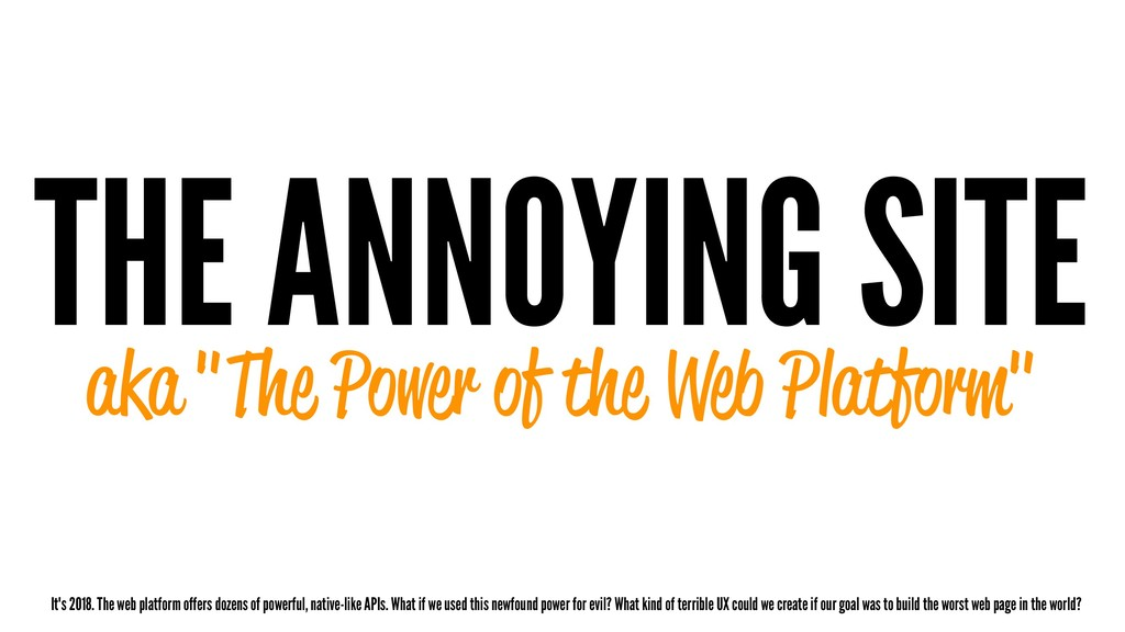 """THE ANNOYING SITE aka """"The Power of the Web Pla..."""