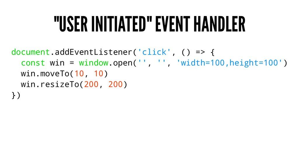 """USER INITIATED"" EVENT HANDLER document.addEven..."