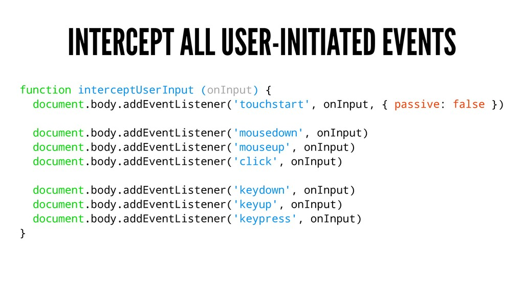 INTERCEPT ALL USER-INITIATED EVENTS function in...