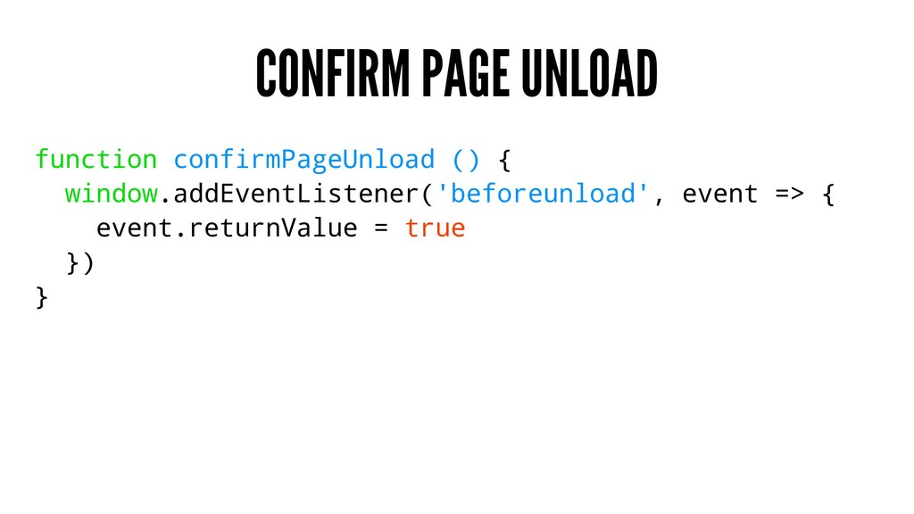 CONFIRM PAGE UNLOAD function confirmPageUnload ...