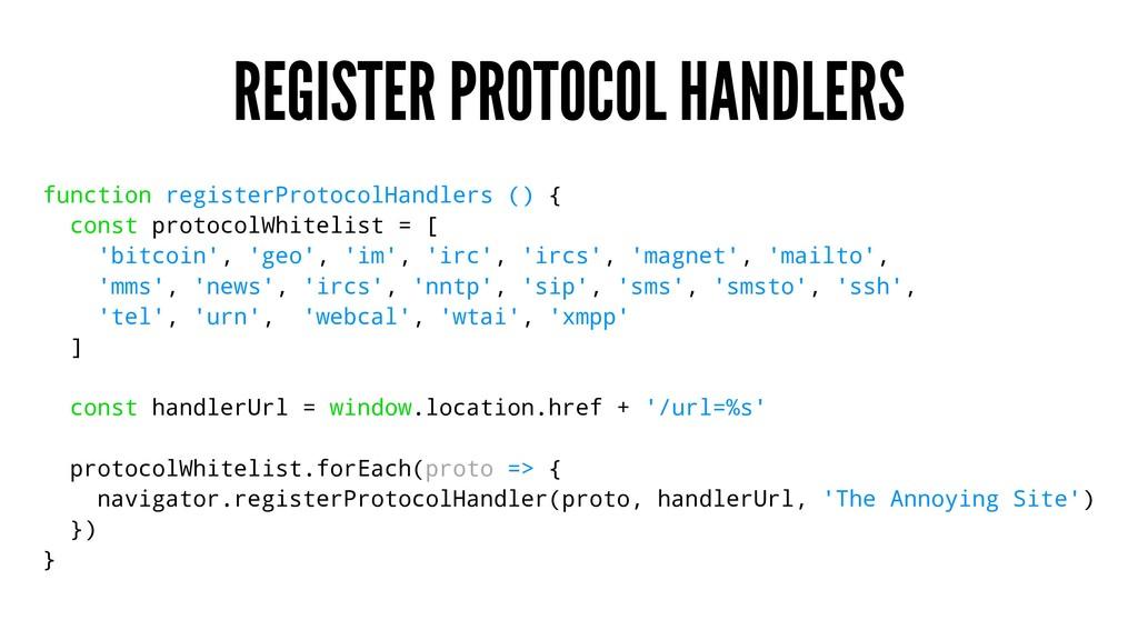 REGISTER PROTOCOL HANDLERS function registerPro...
