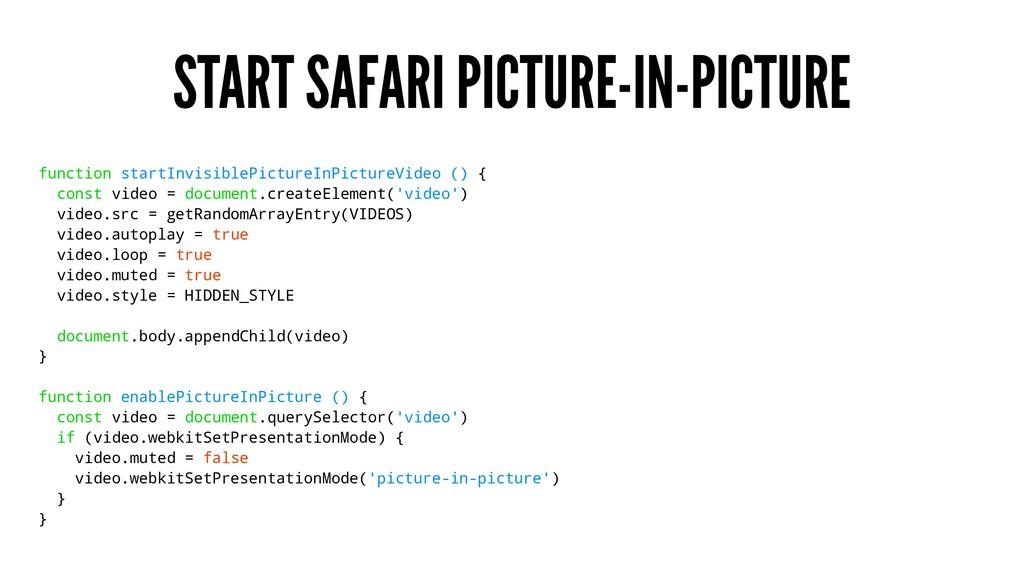 START SAFARI PICTURE-IN-PICTURE function startI...