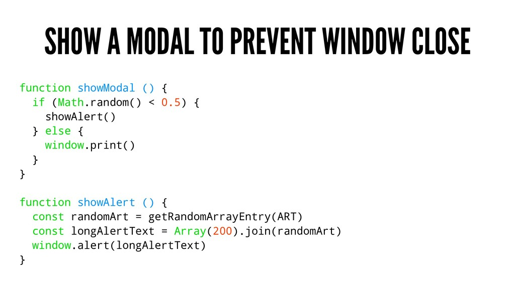 SHOW A MODAL TO PREVENT WINDOW CLOSE function s...