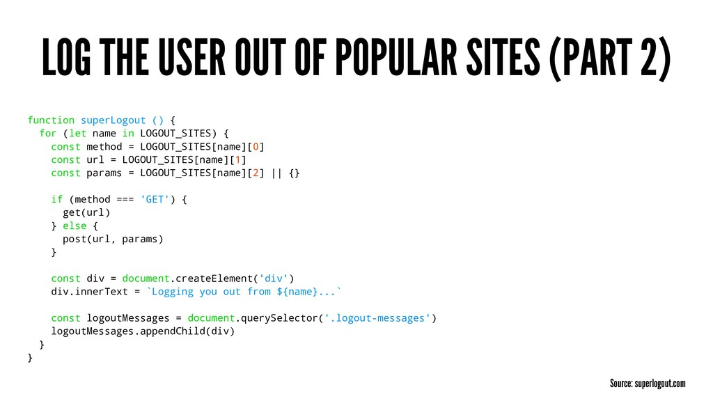 LOG THE USER OUT OF POPULAR SITES (PART 2) func...