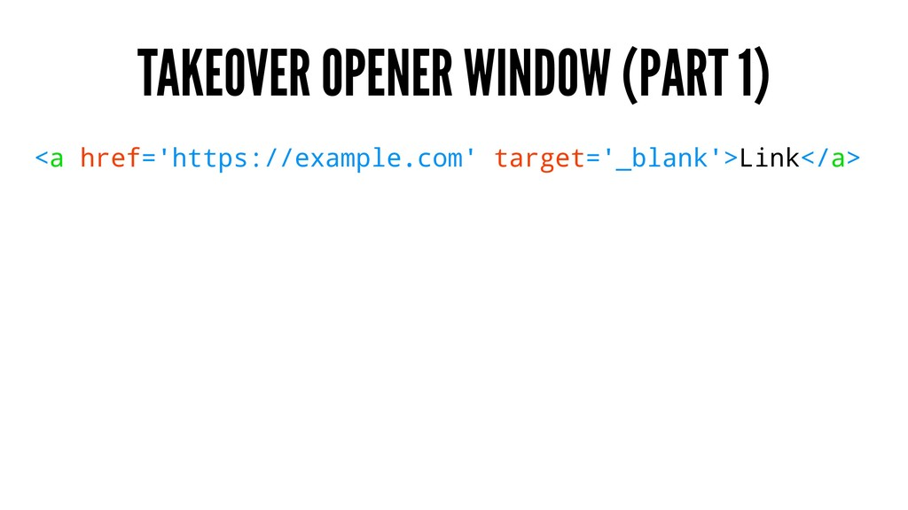 TAKEOVER OPENER WINDOW (PART 1) <a href='https:...