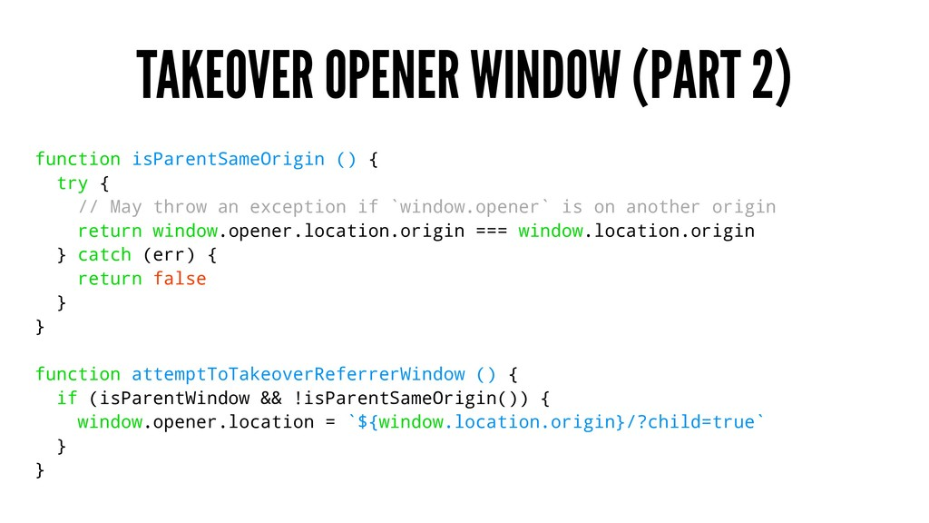 TAKEOVER OPENER WINDOW (PART 2) function isPare...