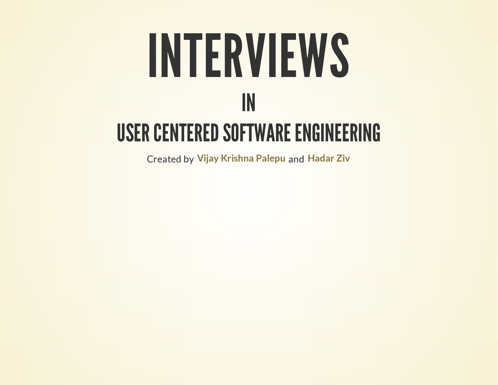 INTERVIEWS IN USER CENTERED SOFTWARE ENGINEERIN...