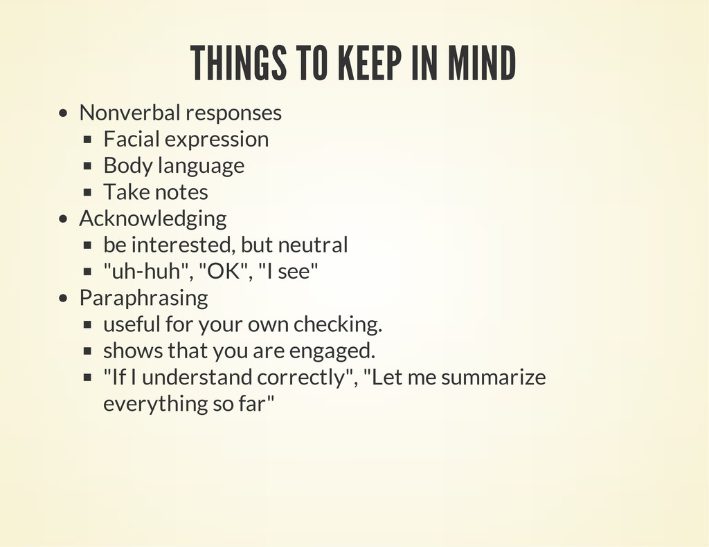 THINGS TO KEEP IN MIND Nonverbal responses Faci...