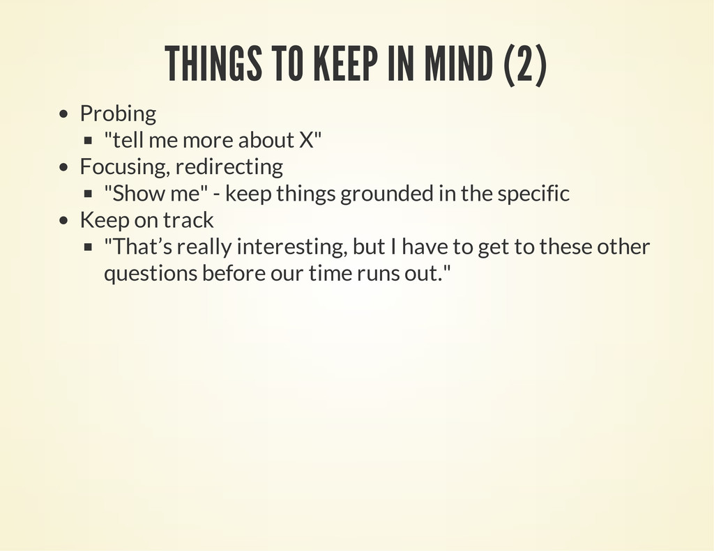 "THINGS TO KEEP IN MIND (2) Probing ""tell me mor..."