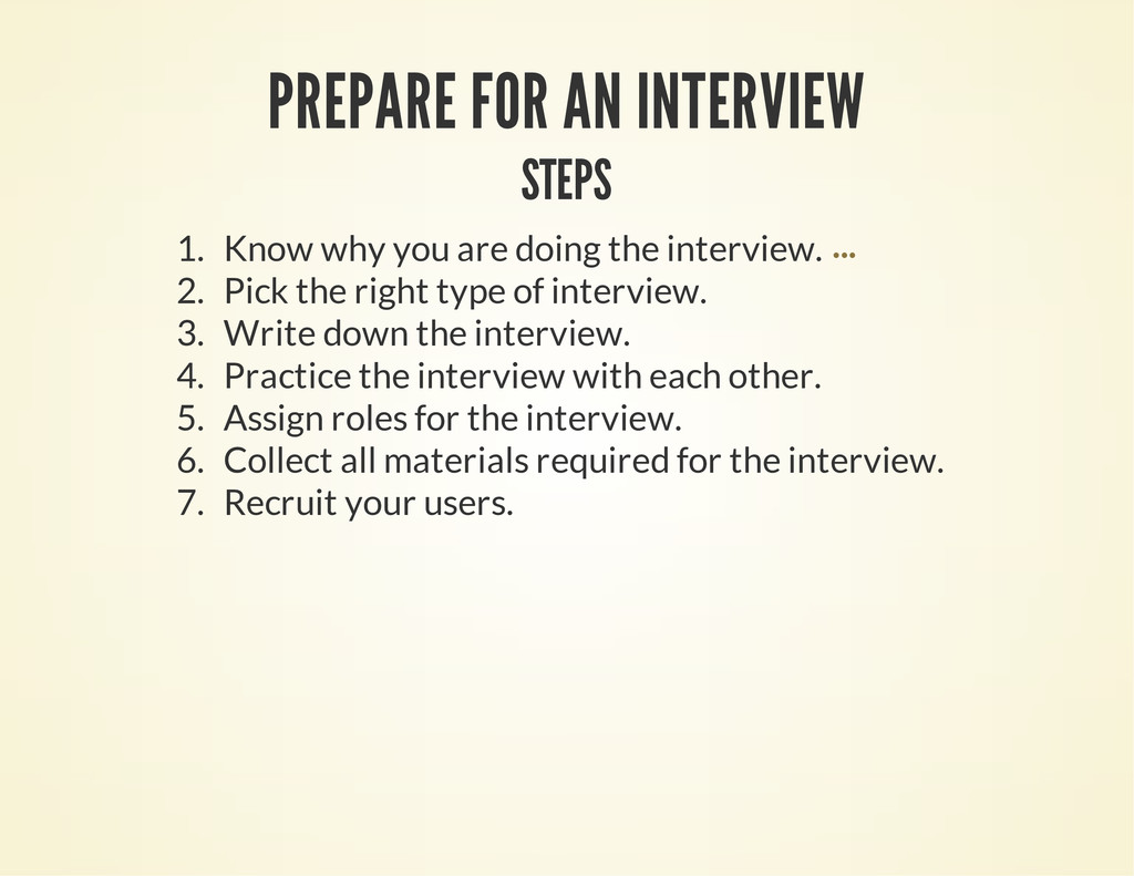 PREPARE FOR AN INTERVIEW STEPS 1. Know why you ...