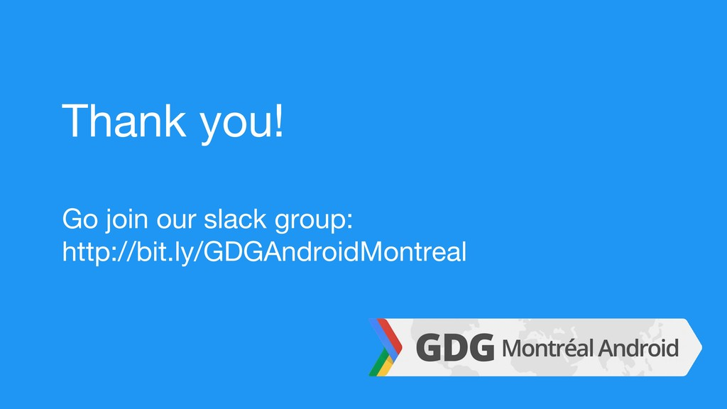 Thank you! Go join our slack group: http://bit....