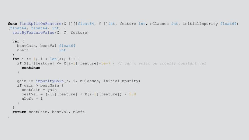 func findSplitOnFeature(X [][]float64, Y []int,...