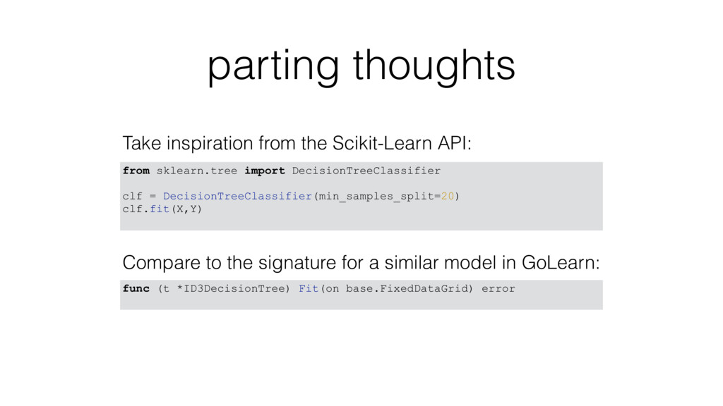 parting thoughts Take inspiration from the Scik...