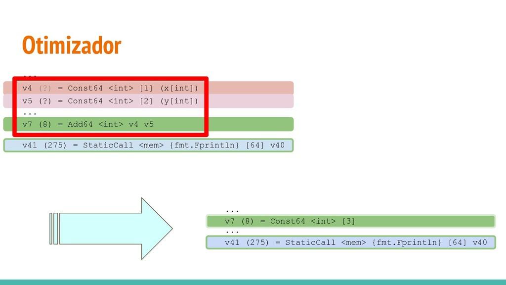 Otimizador v4 (?) = Const64 <int> [1] (x[int]) ...