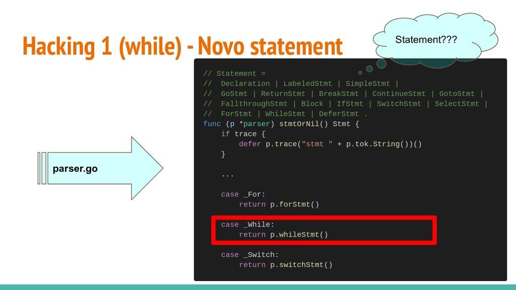 Hacking 1 (while) - Novo statement parser.go St...