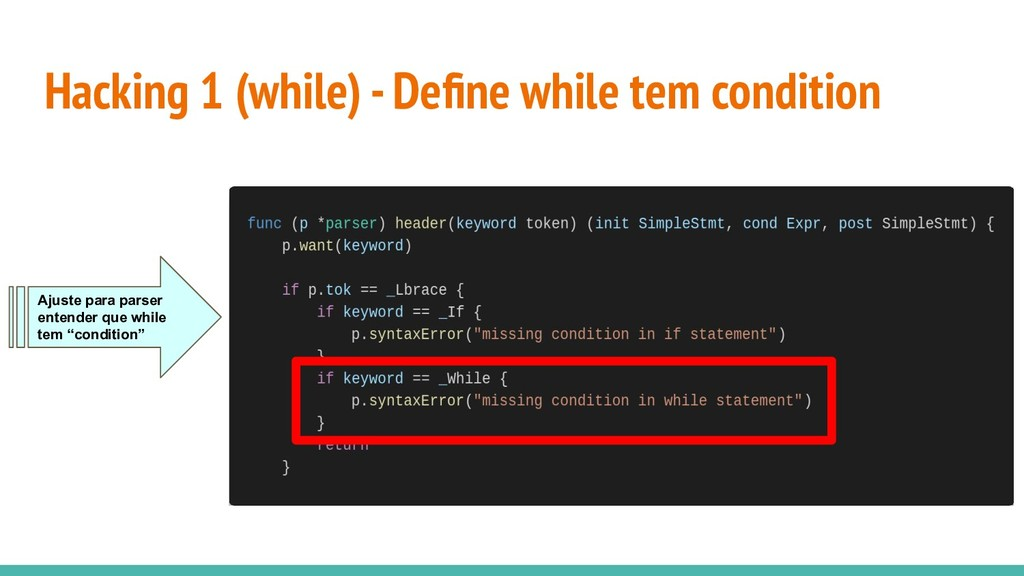 Hacking 1 (while) - Define while tem condition A...