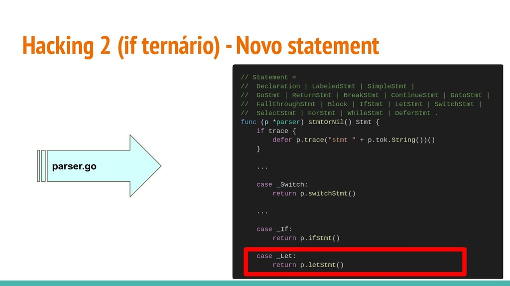 Hacking 2 (if ternário) - Novo statement parser...