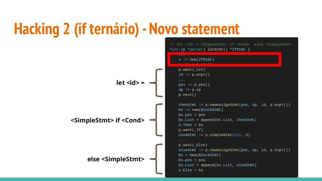 Hacking 2 (if ternário) - Novo statement let <i...