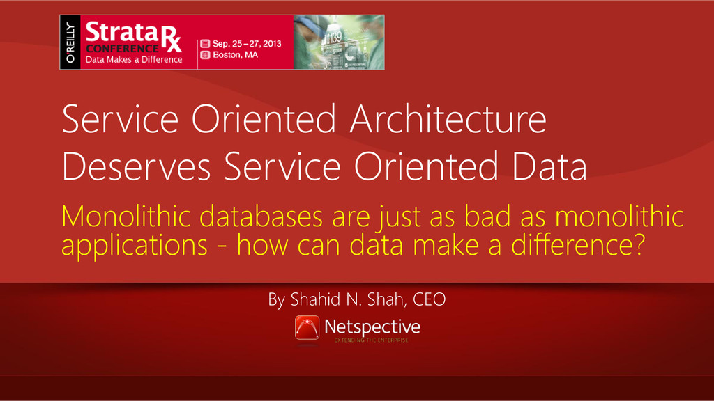 Service Oriented Architecture Deserves Service ...