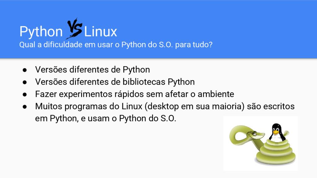 Python Linux Qual a dificuldade em usar o Pytho...