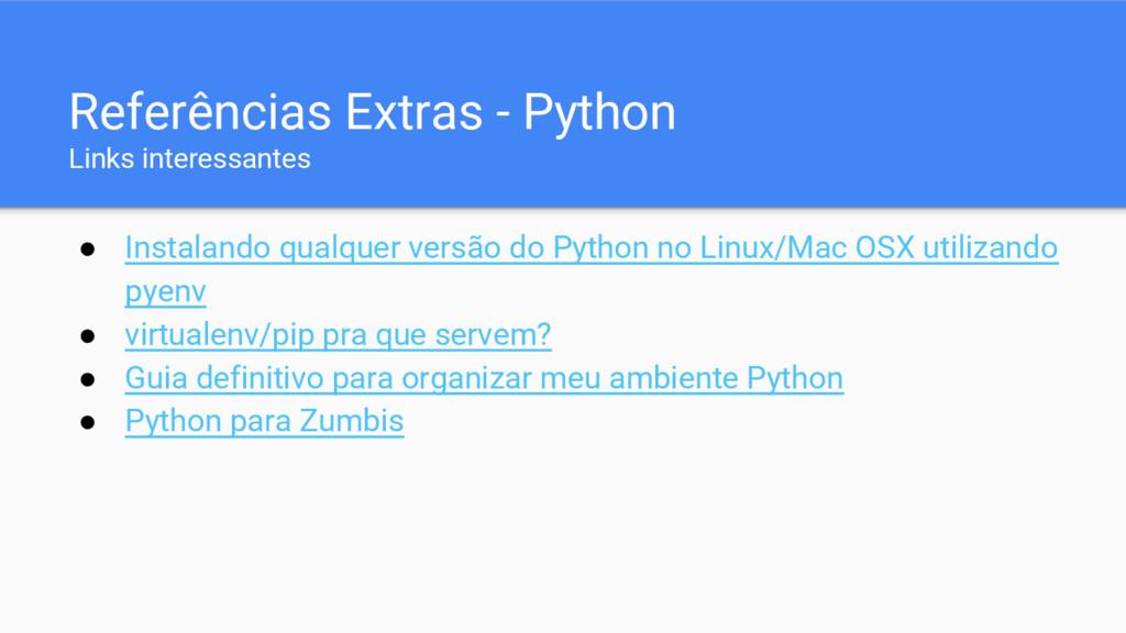 ● Instalando qualquer versão do Python no Linux...