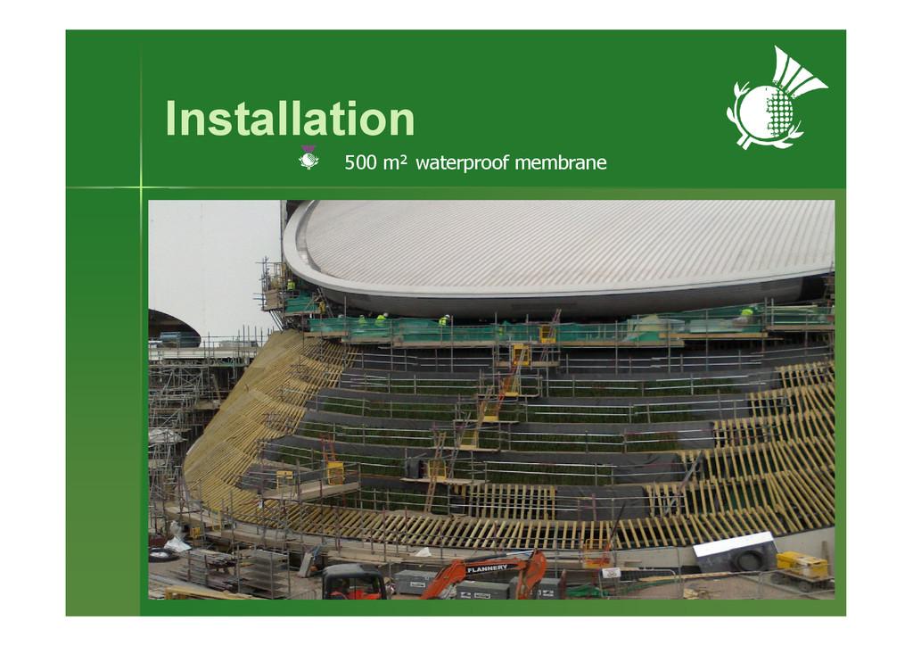 Installation 500 m² waterproof membrane