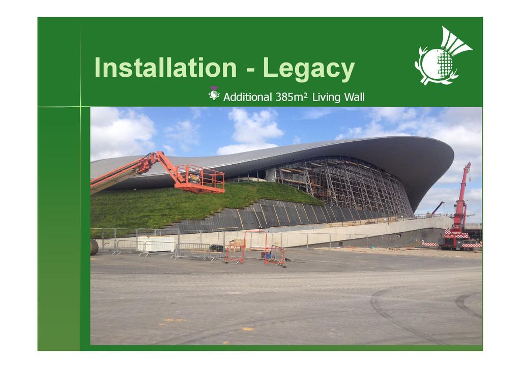 Installation - Legacy Additional 385m² Living W...