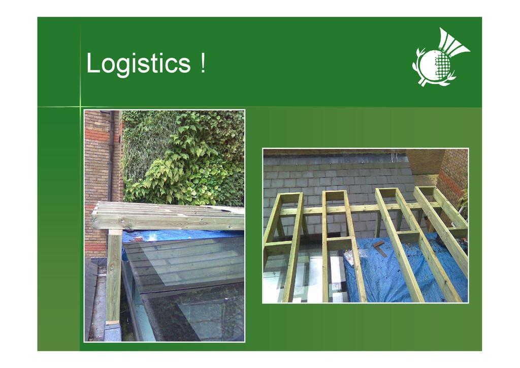 Logistics !
