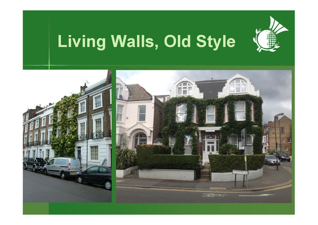 Living Walls, Old Style