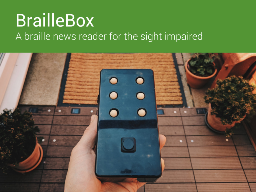BrailleBox A braille news reader for the sight ...