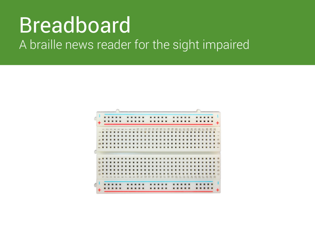 Switches Breadboard A braille news reader for t...