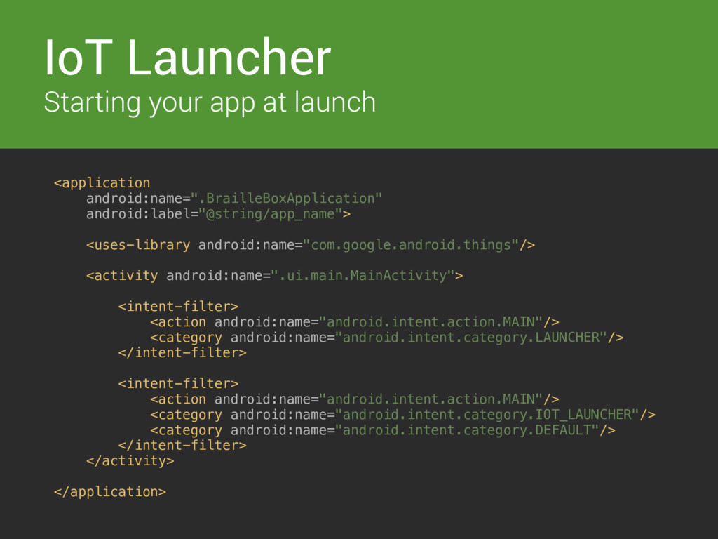 Switches IoT Launcher Starting your app at laun...