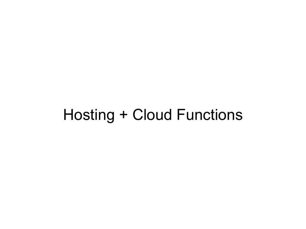 Hosting + Cloud Functions