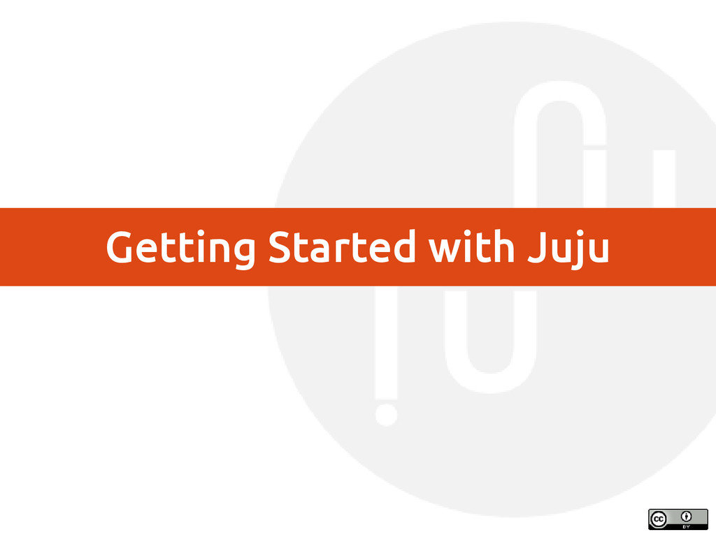 Getting Started with Juju