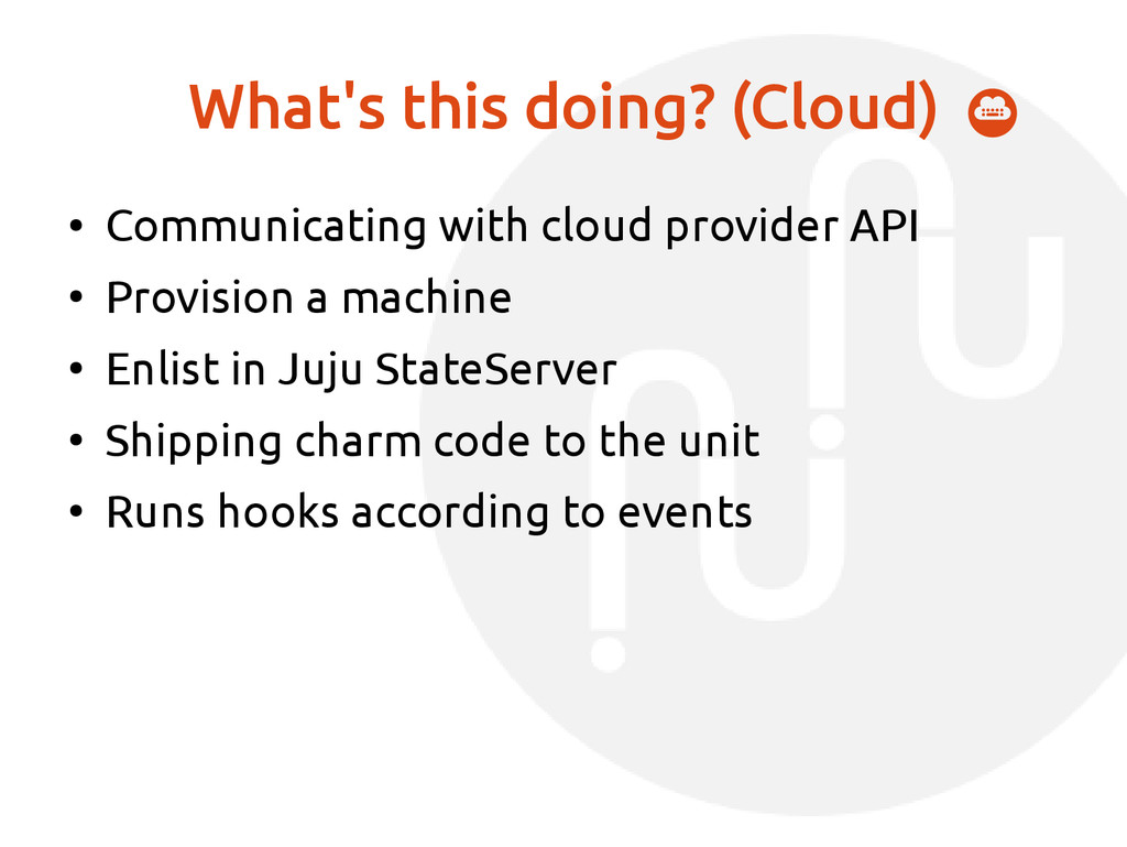 What's this doing? (Cloud) ● Communicating with...