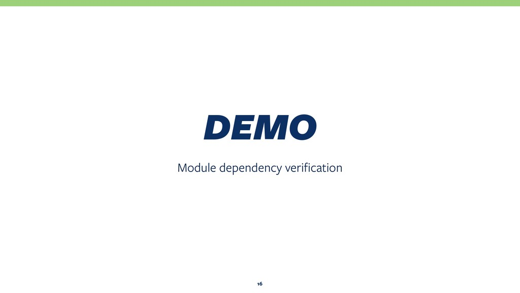Module dependency verification DEMO 16